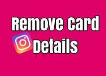 How to Remove Debit/Credit Card from Instagram 2019