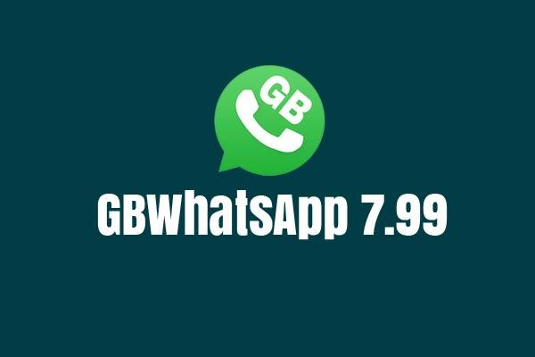 Download GBWhatsApp Apk 7 99 Anti Ban 2019 (Latest)